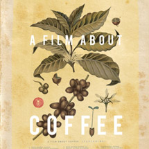 Nederlandse premiere A Film About Coffee